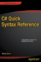 C# Quick Syntax Reference - Mikael Olsson