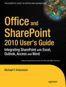 Antonovich, Michael: Office and SharePoint 2010 User´s Guide