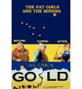 THE Fat Girls and the Miners - John Michael Wansor