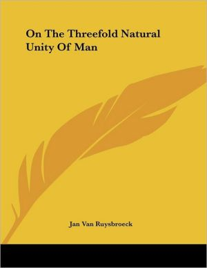 On the Threefold Natural Unity of Man