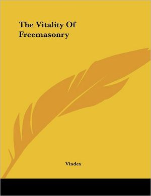 Vitality of Freemasonry
