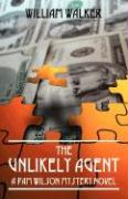 The Unlikely Agent: A Pam Wilson Mystery Novel