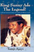 King Sunny Ade the Legend!: Cultural Communication Via a Genre of African Music