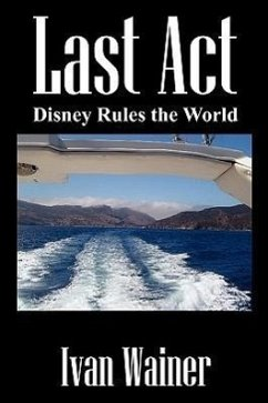 Last ACT: Disney Rules the World - Wainer, Ivan