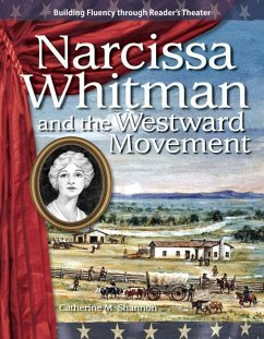 Narcissa Whitman and the Westward Movement - Catherine M. , Shannon Shannon, Catherine M.