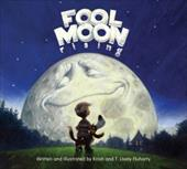 Fool Moon Rising - Fluharty, Kristi / Fluharty, T. Lively