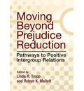 Moving Beyond Prejudice Reduction - Linda R. Tropp