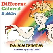 Different Colored Bubbles - Dolores Sanchez
