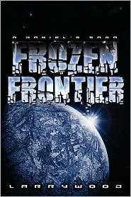 Frozen Frontier - Larry Wood