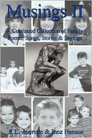 Musings II: A Continued Collection of Family Poems, Songs, Stories and Sayings - R. L. Averette