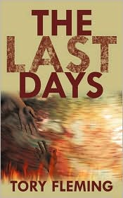 The Last Days - Tory Fleming