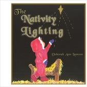 The Nativity Lighting - Lamson, Deborah Ann