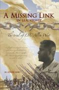 A Missing Link in Leadership: The Trial of Ltc Allen West