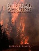 Global Warming: A Layman's Guide to the Issues