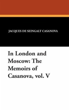 In London and Moscow - Casanova, Jacques de Seingalt