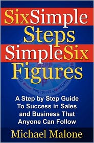 Six Simple Steps Simple Six Figures - Michael Malone