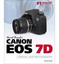 David Busch's Canon EOS 7D Guide to Digital SLR Photography - David Busch