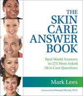 The Skin Care Answer Book - Lees, Mark / Lees