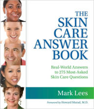The Skin Care Answer Book - Mark Lees