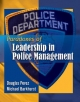 Paradoxes of Leadership in Police Management - Douglas W. Perez; Michael Barkhurst