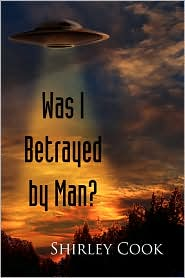 Was I Betrayed By Man? - Shirley Cook