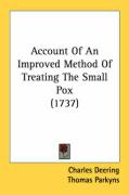 Account of an Improved Method of Treating the Small Pox (1737)