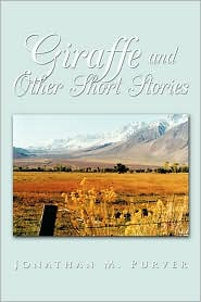 Giraffe And Other Short Stories - Jonathan M. Purver