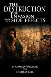 The Destruction of Invasion and Its Side Effects - Ahmad Popalyar and Delores Bell, Popalyar And Delores Bell
