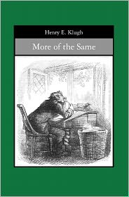 More of the Same - Henry Klugh