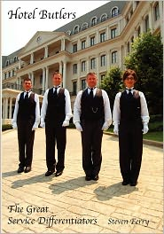 Hotel Butlers, the Great Service Differentiators - Steven Ferry