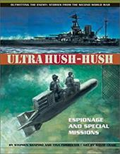 Ultra Hush-Hush: Espionage and Special Missions - Shapiro, Stephen / Shapiro, Sheryl / Forrester, Tina