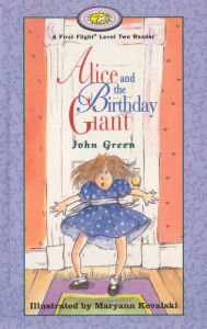 Alice and the Birthday Giant - John Green