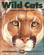 Wild Cats: Cougars, Bobcats and Lynx