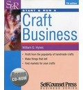 Start and Run a Craft Business - William G. Hynes