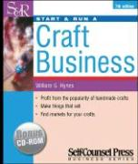 Start & Run a Craft Business: Profit from the Popularity of Handmade Crafts.