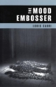 The Mood Embosser - Louis Cabri
