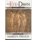 From Eve to Dawn: Origins v. 1 - Marilyn French