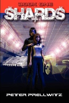 Shards [Book One] - Prellwitz, Peter W.