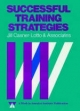 Successful Training Strategies - Jill Casner-Lotto