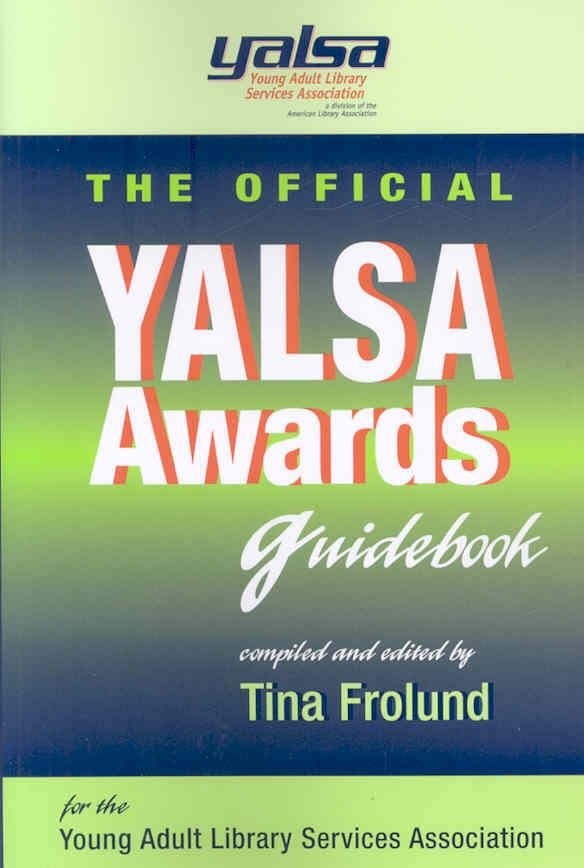The Official YALSA Awards Guidebook - Tina Frolund