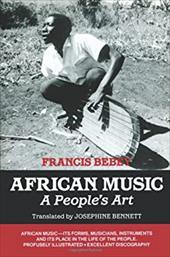 African Music: A People's Art - Bebey, Francis / Bennett, Josephine