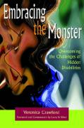 Embracing the Monster: Overcoming the Challenges of Hidden Disabilities