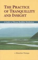 The Practice of Tranquillity and Insight - Khenchen Thrangu