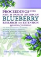 Proceedings of the 9th North American Blueberry Research and Extension Workers Conference - Charles Forney; Leonard Eaton