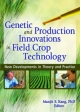 Genetic and Production Innovations in Field Crop Technology - Manjit S. Kang