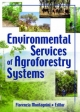 Environmental Services of Agroforestry Systems - Florencia Montagnini;  Yale University