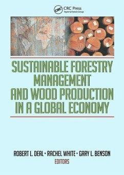 Sustainable Forestry Management and Wood Production in a Global Economy - Deal, Robert L. White, Rachel Benson, Gary