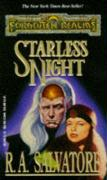 Starless Night (Forgotten Realms:  Legacy of the Drow, Book 2)