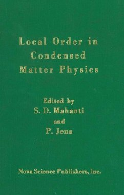 Local Order in Condensed Matter: Physics - Mahanti, S. D.