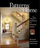 Patterns of Home: The Ten Essentials of Enduring Design - Jacobson, Max / Silverstein, Murray / Winslow, Barbara